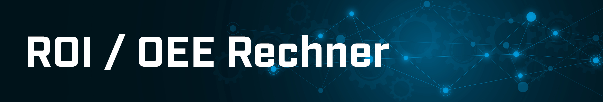 ROI / OEE Rechner